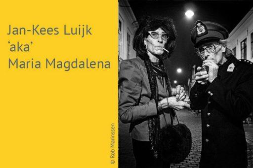 Afbeelding #000 voor het verhaal Stadshelden #3 - Jan-Kees Luijk 'aka' Maria Magdalena