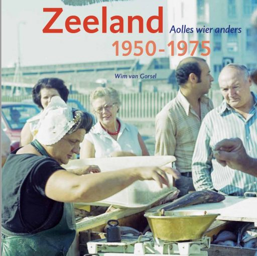 Afbeelding #000 voor het verhaal Wim van Gorsel over het fotoboek  'Zeeland 1950-1975 – Aolles wier anders'